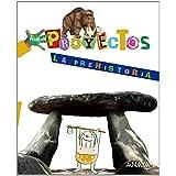 Por Proyectos, La Prehistoria, Educación Infantil, 4 años