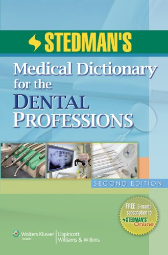 Stedman's Medical Dictionary for the Dental Professions (Stedman, Stedman's Medical Dictionary for the Dental Profess)