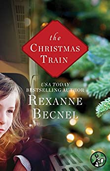 The Christmas Train by [Becnel, Rexanne]