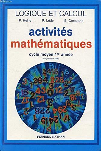 MATHEMATIQUES CM1 LOGIQUE ET CALCUL. Programme 1980