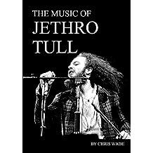 The Music of Jethro Tull (English Edition)