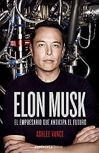 Elon Musk par Ashlee Vance