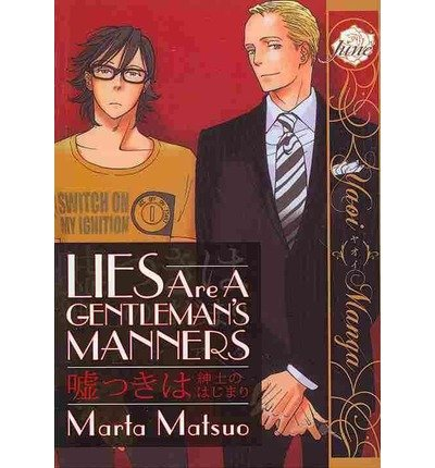 [ Lies Are A Gentleman'S Manners (Yaoi Manga) ] By Matsuo, Marta (Author) [ Nov - 2013 ] [ Paperback ]