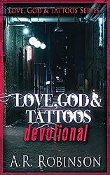 Love, God & Tattoos Devotional (English Edition)
