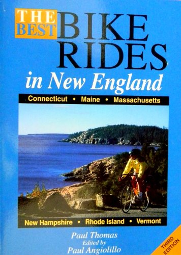 Best Bike Rides in New England (3rd ed)