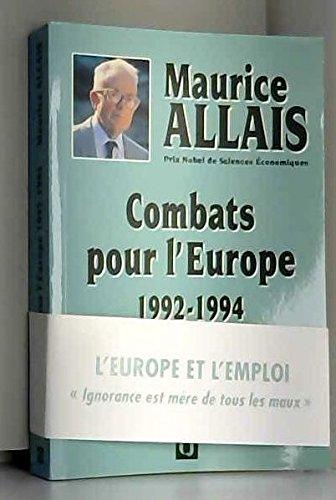 Combats pour l'Europe, 1992-1994