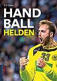 Handballhelden: Die größten Spieler und Trainer der Bundesliga