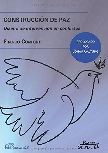 Construcción de paz. Diseño de intervención en conflictos