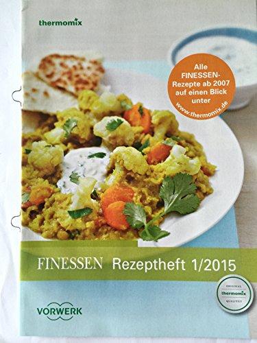 FINESSEN Rezeptheft 1/2015 Original Vorwerk Thermomix Rezepte TM31 TM5 - Vollkorn Erdbeere