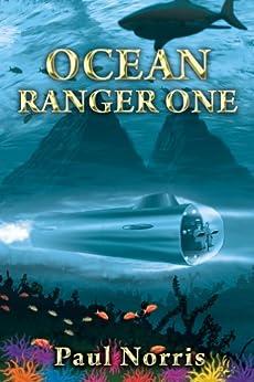 Ocean Ranger One by [Norris, Paul]