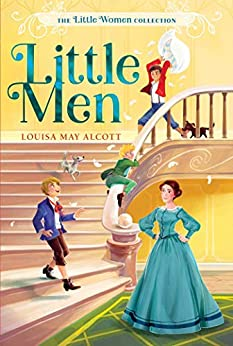 Little Men (The Little Women Collection Book 3) by [Alcott, Louisa May]