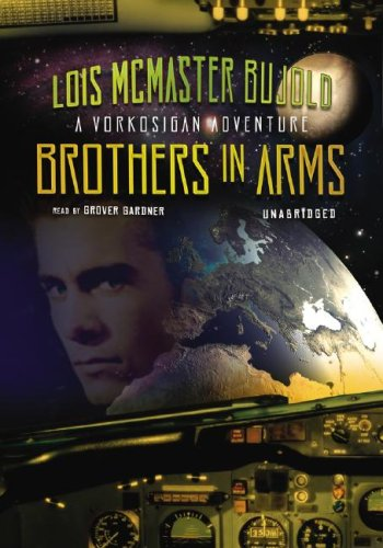 Brothers in Arms (Miles Vorkosigan Adventures)