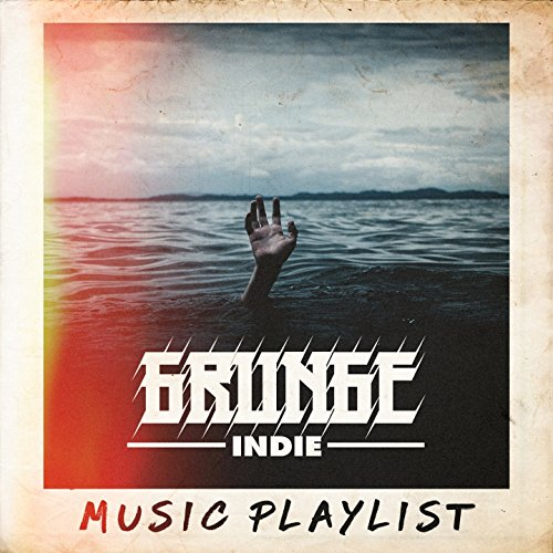 Grunge Indie Music Playlist