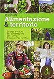 Alimentazione & territorio. Scienza e cultura dell'alimentazione per i servizi di accoglienza turistica. Per le Scuole superiori. Con e-book