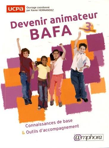 Devenir animateur Bafa - 3ème édition