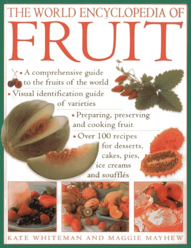 The World Encyclopedia of Fruit:...