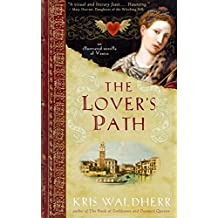 The Lover's Path: An Illustrated Novella of Venice