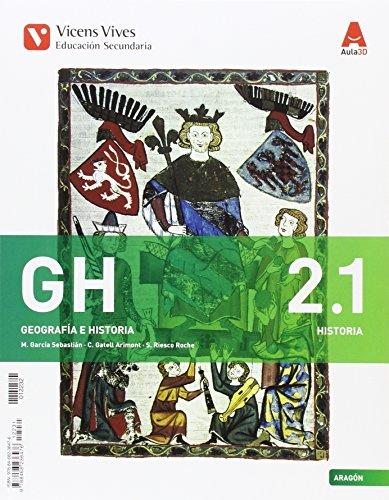 GH 2 ARAGON (2.1 HIST MED/ 2.2 MOD) + SEP AULA 3D: 000002 - 9788468236476
