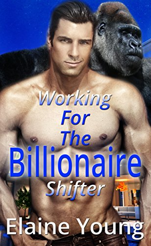 Working for the Billionaire Shifter (English