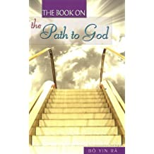 Book on the Path to God (Spirituality Religious Experie) by Bo Yin Ra (26-Jul-2010) Paperback