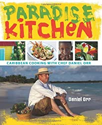 Paradise Kitchen: Caribbean Cooking with Chef Daniel Orr (Indiana University Press) (Hardback) - Common