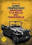 Scarica Libro Arrigoni e la bella del Chiaravalle Milano 1952 (PDF,EPUB,MOBI) Online Italiano Gratis