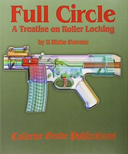 Full Circle - A Treatise on Roller Locking by R.Blake Stevens (2006-01-01) par R.Blake Stevens