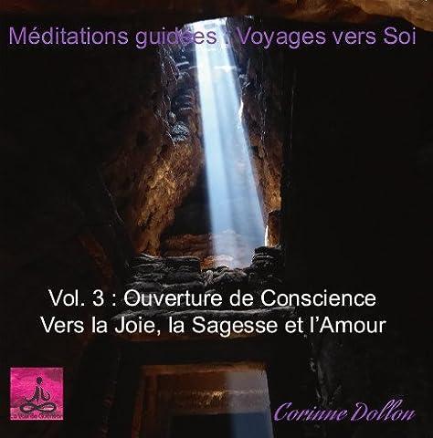 Vers La Joie - Meditation & Auto hypnose de Corinne Dollon