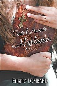 Pour l'amour d'un Highlander: (Romance éc