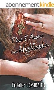 Pour l'amour d'un Highlander: (Romance écossaise)