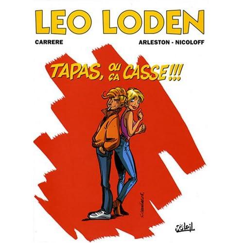 Léo Loden, Tome 18 : Tapas, ou ça casse!!!