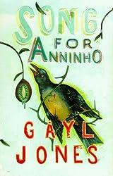 Song for Anninho by Gayl Jones (1999-05-06)