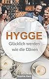 Hygge: Glücklich werden wie die Dänen
