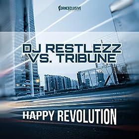 DJ Restlezz vs. Tribune-Happy Revolution