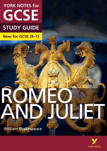Romeo and Juliet: York Notes for GCSE (9-1) Test