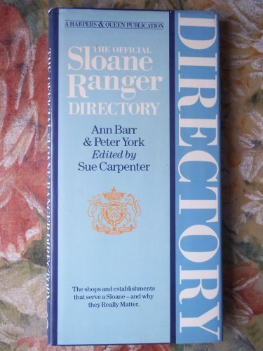 official-sloane-ranger-directory-harpers-queen-by-peter-york-ann-barr-1984-05-03