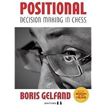 Positional Decision Making in Chess (Grandmaster Repertoire Series)