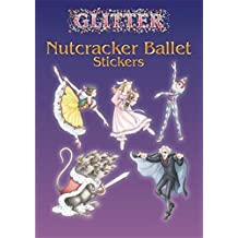 [(Glitter Nutcracker Ballet Stickers)] [By (author) Darcy May] published on (April, 2005)