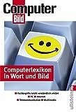 Computerlexikon in Wort und Bild: In Wort und Bild verständlich erklärt