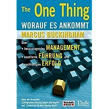 The One Thing - Worauf es ankommt