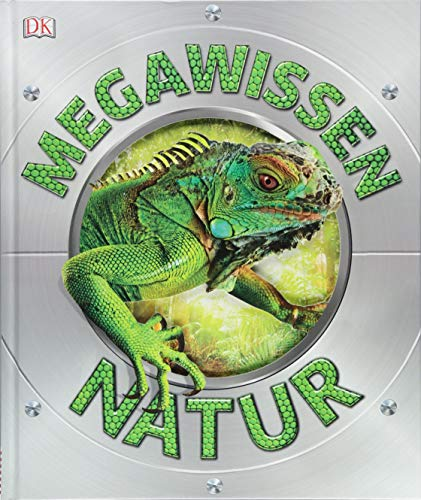 Mega-Wissen. Natur: Staunen, lesen, lernen für die ganze Familie. Mit hochwertigem Einband und über 1000 spektakulären Nahaufnahmen - Blumen-buch