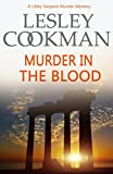 Murder in the Blood (A Libby Sarjeant Murder Mystery Book 15)