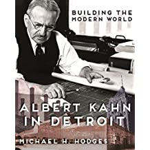 Building the Modern World: Albert Kahn in Detroit (Painted Turtle)