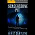Scaderstone Pit (The Darkeningstone Series Book 3)