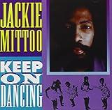 Songtexte von Jackie Mittoo - Keep On Dancing
