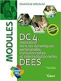 DC4 Implication dans les dynamiques partenariales, institutionnelles et interinstitutionnelles DEES - Modules éducateur spécialisé