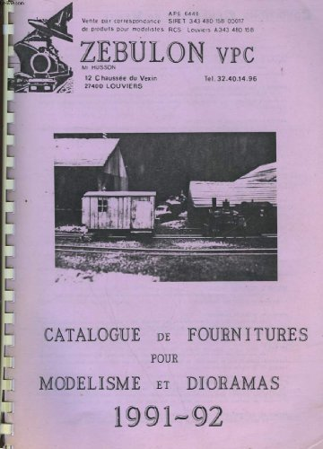 ZEBULON VPC - CATALOGUE DE FOURNITURES POUR MODELISME ET DIORAMAS 1991-92 par COLLECTIF