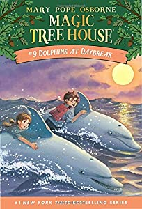 Dolphins at Daybreak: Book 9: 9, Magic Tree House