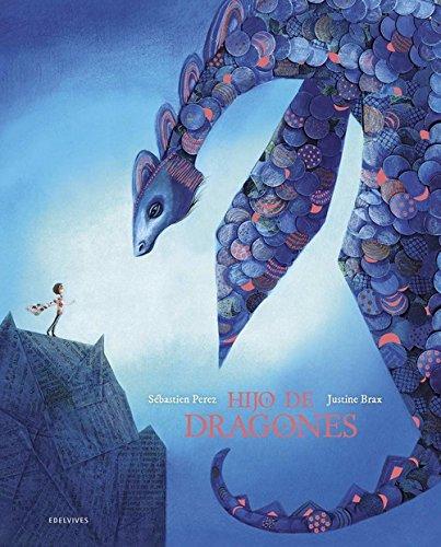 Hijo de dragones (Álbum ilustrado) por Sébastien Perez