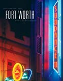 Fort Worth: Where the Best Begins